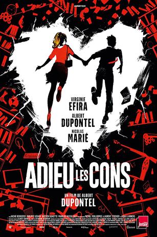 Adieu Les Cons / Bye Bye Morons